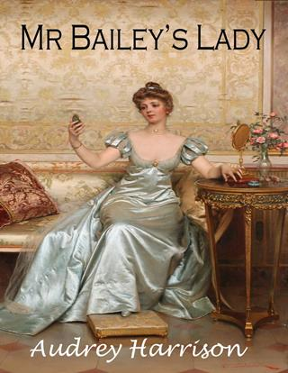 Mr Bailey's Lady
